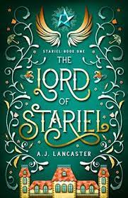 The Lord of Stariel by AJ Lancaster