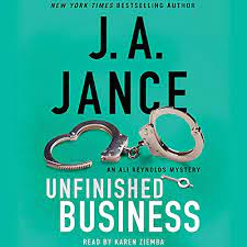 Unfinished Business by J.A. Jance