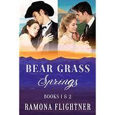Bear Grass Springs Books 1&2 Montana Untamed and Montana Grit BY Ramona Flightner